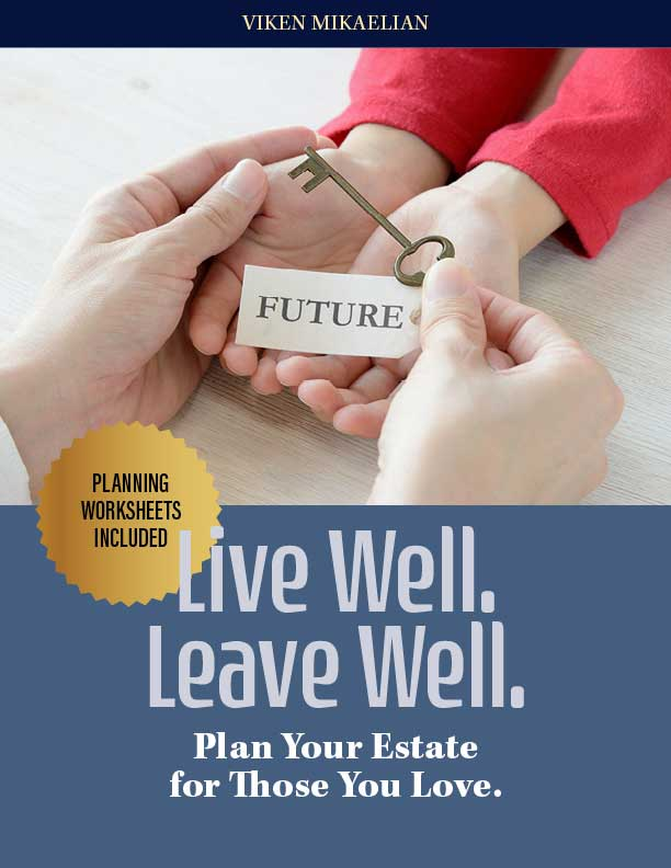 Live Well. Leave Well. Plan your estate for those you love.
