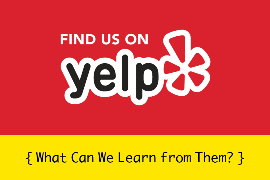 What We Can Learn from Yelp – Build Trust and Relationships