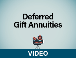 Deferred Gift Annuity Video