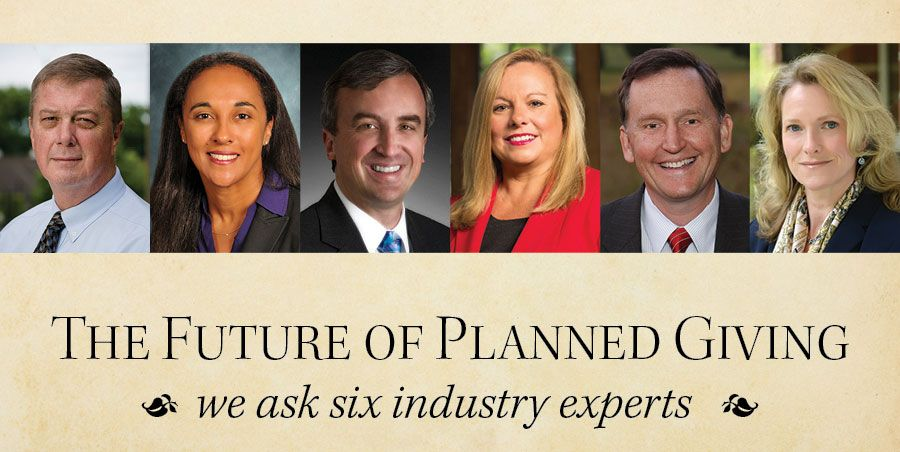 Six Experts Interviewed - The Future of Planned Giving