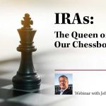 IRAs: The Queen on Our Chessboard