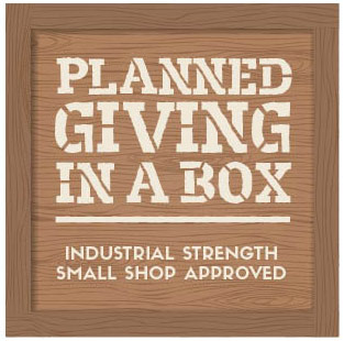Planned Giving in a Box