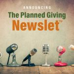 The Planned Giving Newslet™