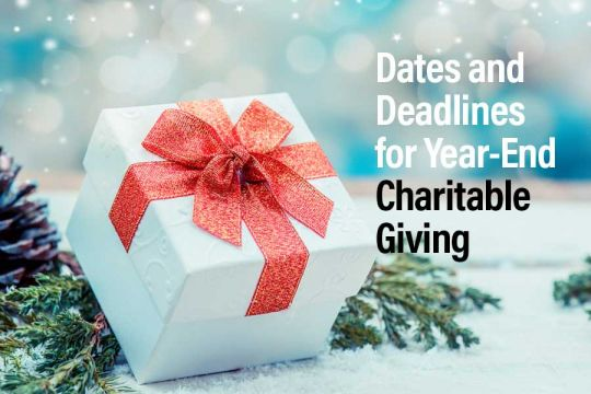 Dates and deadlines for year-end charitable giving