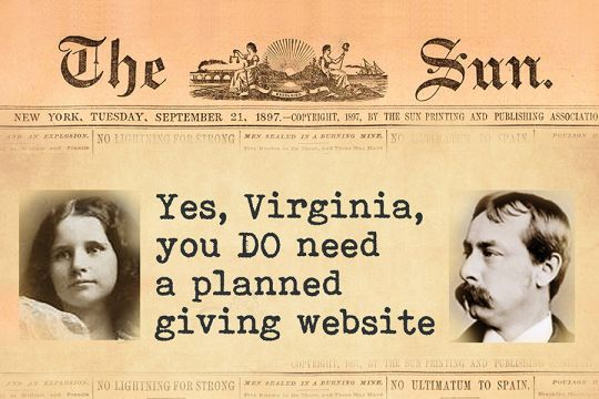 Yes Virginia, you DO need a planned giving website